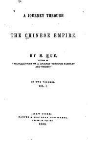 A journey through the Chinese empire by Evariste Régis Huc