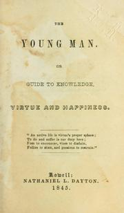 The young man; or, Guide to knowledge, virtue and happiness PDF