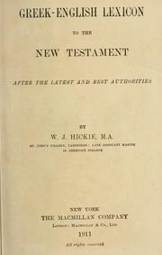 Cover of: Greek-English lexicon to the New Testament by W. J. Hickie