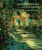 Cover of: Monet's years at Giverny by Claude Monet