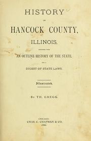 Cover of: History of Hancock County, Illinois by Thomas Gregg