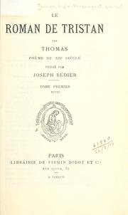 Cover of: Le roman de Tristan by Thomas (Anglo-Norman poet)