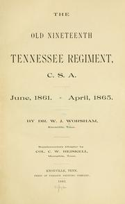Old Nineteenth Tennessee regiment, C. S. A by W. J. Worsham