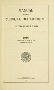 Manual for the medical department, United States Army. 1916 PDF