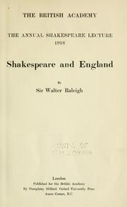 Shakespeare and England by Sir Walter Alexander Raleigh