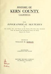 Cover of: History of Kern County, California by Wallace Melvin Morgan