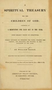 A spiritual treasury for the children of God by Mason, William