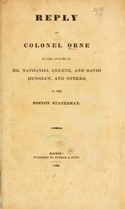 Reply of Colonel Orne to the attacks of Mr. Nathaniel Greene, and David Henshaw, and others, in the Boston statesman PDF