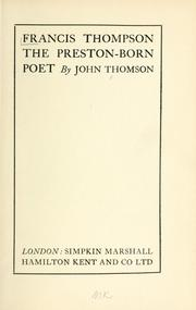 Francis Thompson, the Preston-born poet by Thomson, John