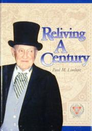 Reliving a Century by Paul M. Limbert