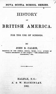History of British America by Calkin, John B.