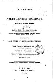 A memoir on the north-eastern boundary by Gallatin, Albert