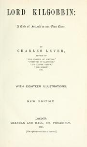 Cover of: Lord Kilgobbin by Charles James Lever