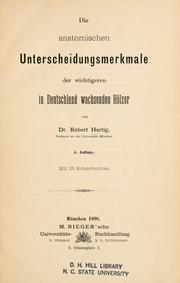 anatomischen Unterscheidungsmerkmale der wichtigeren in Deutschland wachsenden Hölzer