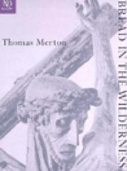 Bread in the wilderness by Thomas Merton