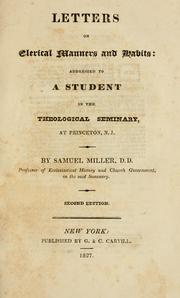 Letters on clerical manners and habits by Miller, Samuel