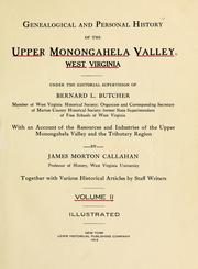 Cover of: Genealogical and personal history of the upper Monongahela valley, West Virginia, under the editorial supervision of Bernard L. Butcher ... by Bernard Lee Butcher