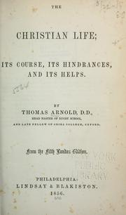 Christian life by Arnold, Thomas