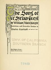The song of our Syrian guest by Knight, William Allen