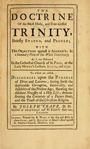 The doctrine of the most holy, and ever-blessed trinity, briefly stated and proved by Joseph Trapp