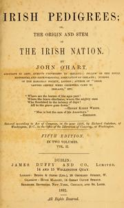 Irish Pedigrees; or The Origin and Stem of The Irish Nation. Vol. 1-2. by John O&#39;Hart