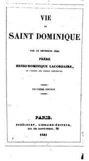 Vie de Saint Dominique by Henri-Dominique Lacordaire