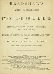Cover of: Bradshaw's notes for travellers in Tyrol and Vorarlberg by with illustrations from original sketches, routes, maps...