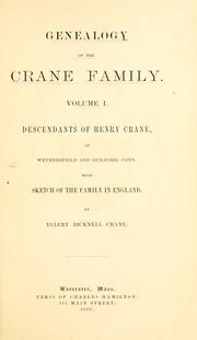 Genealogy of the Crane family by Ellery Bicknell Crane