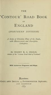 The &#39;contour&#39; road book of England by Harry R. G. Inglis