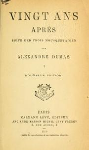 Vingt ans aprs by Alexandre Dumas