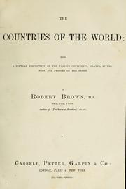 The countries of the world by Brown, Robert
