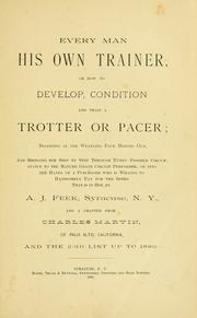 Every man his own trainer ; or