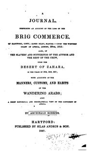 A Journal, Comprising an Account of the Loss of the Brig Commerce, of .. by Archibald Robbins