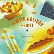 Jewish Holiday Feasts by Louise Fiszer