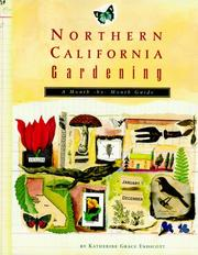 Northern California gardening by Katherine Grace Endicott