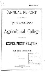 Annual Report of the University of Wyoming Agricultural Experiment Station by Wyoming Agricultural Experiment Station