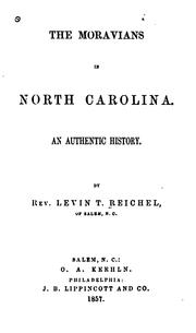 Cover of: The Moravians in North Carolina: an authentic history by Levin Theodore Reichel