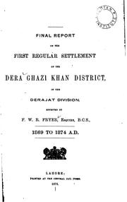 Final Report on the First Regular Settlement of the Dera Ghazi Khan District .. by F. W. R. Fryer