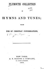 Plymouth Collection of Hymns and Tunes: For the Use of Christian Congregations PDF