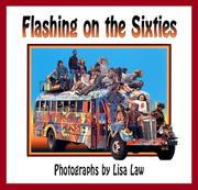 Flashing on the sixties by Lisa Law
