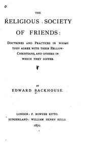 The Religious Society of Friends: Doctrines and Practices in which They Agree with Their Fellow .. PDF