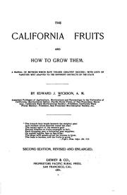 The California Fruits and how to Grow Them: A Manual of Methods which Have Yielded Greatest .. PDF