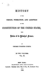 history of the origin, formation, and adoption of the consitution of the united states PDF