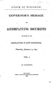 Public Documents of the State of Wisconsin: Being the Reports of the Various .. by Wisconsin