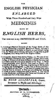 The English Physician Enlarged: With Three Hundred and Sixty-nine Medicines .. PDF