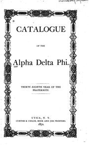 Cover of: Catalogue of the Alpha Delta Phi Society by Alpha Delta Phi