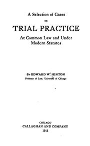 A Selection of Cases on Trial Practice: At Common Law and Under Modern Statutes PDF
