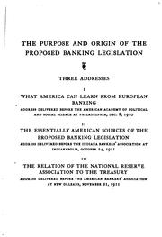 The Purpose and Origin of the Proposed Banking Legislation PDF