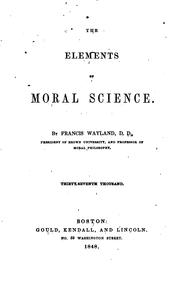 The Elements of Moral Science: Abridged, and Adapted to the Use of Schools .. PDF