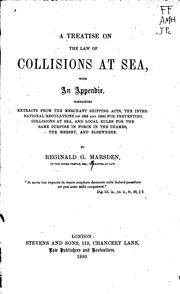 A Treatise on the Law of Collisions at Sea: With an Appendix, Containing Extracts from the .. PDF